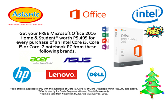 Get your FREE MS Office 2016 H & S for every Core i series notebook purchased.