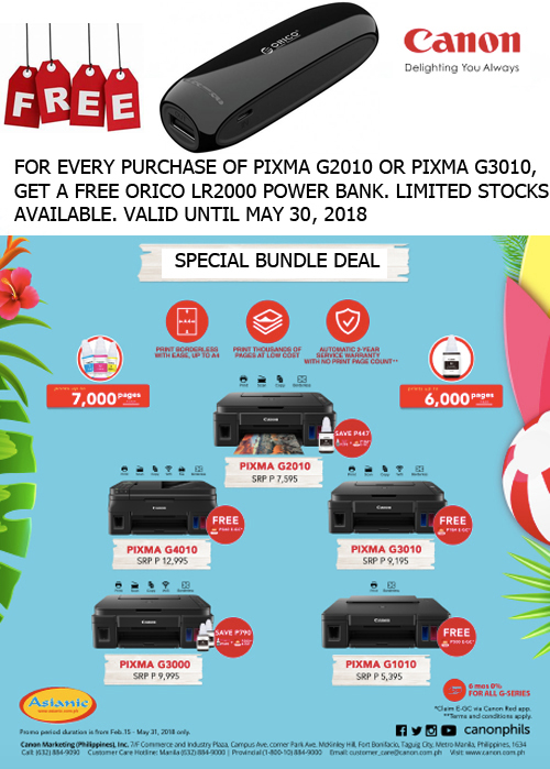 FREE ORICO LR2000 POWER BANK FOR EVERY PURCHASE OF CANON G2010 OR G3010. VALID UNTIL MAY 30, 2018
