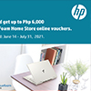 Buy HP and get up to Php 6,000 Mandaue Foam Home Store online vouchers.