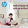 HP Chill at Home this summer with up to Php 6,000 GCash!